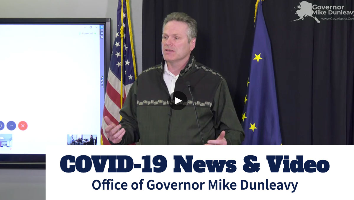 Governor Michael J. Dunleavy - Press Briefing on COVID-19